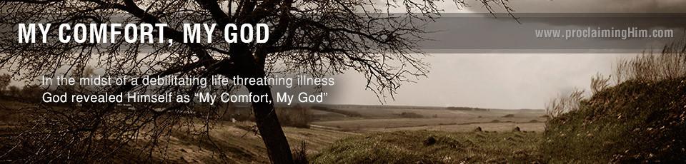My Comfort My God